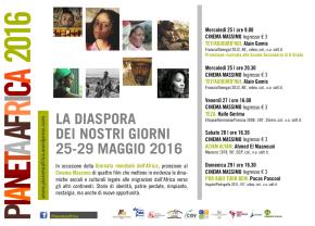"""""""PIANETA AFRICA La diaspora dei nostri giorni"""" al Cinema Massimo (sala 3) dal 25 al 29 maggio2016"""